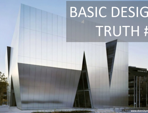 Basic Design Truth #3