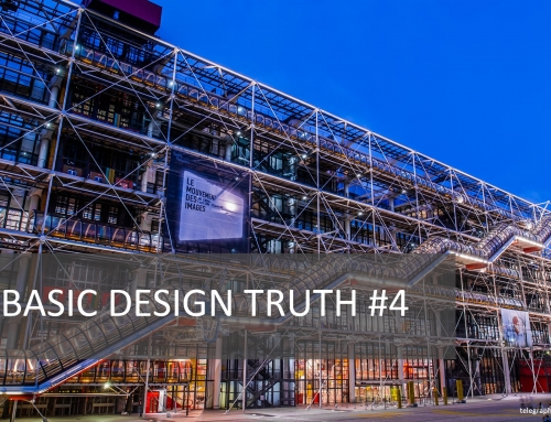 Basic Design Truth #4