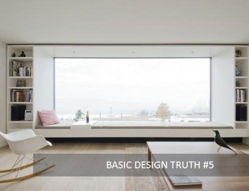 BASIC DESIGN TRUTH #5